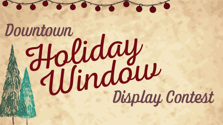 Downtown Lancaster Holiday Window Display Contest